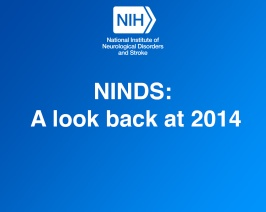 NINDS: A look back at 2014